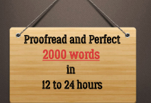 I will professionally proofread and perfect 1000 words in 12 to 24 hours